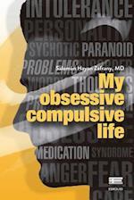 My Obsessive Compulsive Life