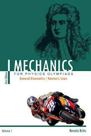 Bog, paperback Mechanics for Physics Olympiads af Renato Brito Bastos