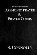 Daemonic Prayer & Prayer Cords