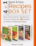 Quick & Easy Recipes Box Set 4 in 1 - Slow Cooker Dinner, Spiralizer & 2 Air Fryer Cookbooks. 161 Healthy and Mouth-Watering Recipes af Steven D. Shaw