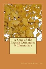 A Song of the English (Annotated & Illustrated)