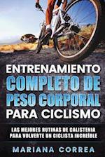 Entrenamiento Completo de Peso Corporal Para Ciclismo