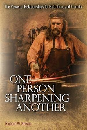 Bog, paperback One Person Sharpening Another af Richard W. Nelson