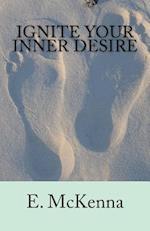 Ignite Your Inner Desire