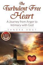 The Turbulent Free Heart