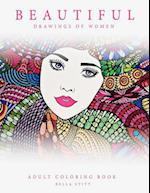 Adult Coloring Book Beautiful Drawings of Women