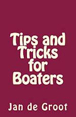 Tips and Tricks for Boaters