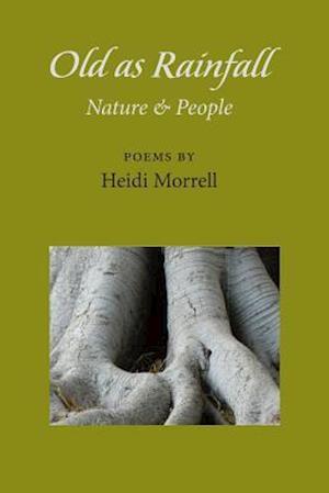 Bog, paperback Old as Rainfall af Heidi Morrell
