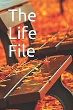 The Life File