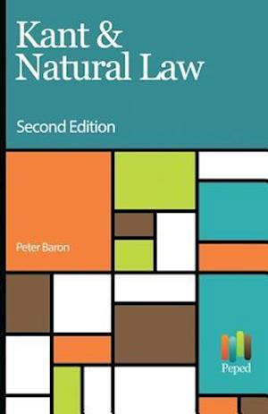 Bog, paperback Kant & Natural Law af Peter Baron