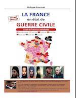 France En Etat de Guerre Civile