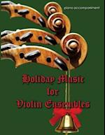Holiday Music for Violin Ensemble - Piano Accompaniment