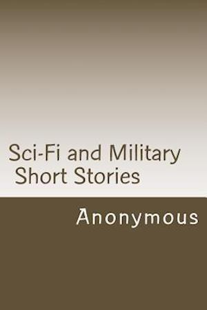 Sci-Fi and Military Short Stories