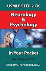USMLE Step 2 Ck Neurology and Psychology in Your Pocket af Gregory Fernandez MD
