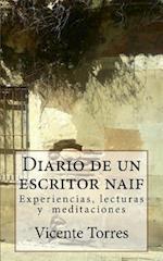 Diario de Un Escritor Naif af Vicente Torres