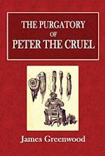 The Purgatory of Peter the Cruel