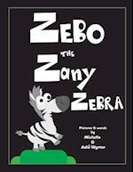 Zebo the Zany Zebra