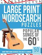 Large Print Wordsearches Puzzles Popular Songs of 60s