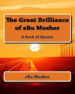 The Great Brilliance of Ebo Mosher
