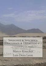 Speeches & Specifics (Discursos & Detalles) # 1