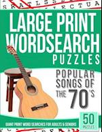 Large Print Wordsearches Puzzles Popular Songs of 70s