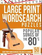 Large Print Wordsearches Puzzles Popular Songs of 80s