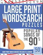 Large Print Wordsearches Puzzles Popular Songs of 90s