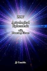2017 Astrological Ephemeris with Planetary Hours