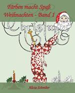 Farben Macht Spass - Weihnachten - Band 1