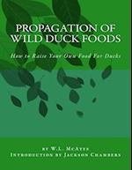 Propagation of Wild Duck Foods