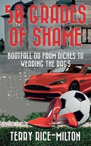 Bog, paperback 50 Grades of Shame af Terry Rice-Milton