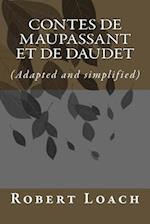 Contes de Maupassant Et de Daudet