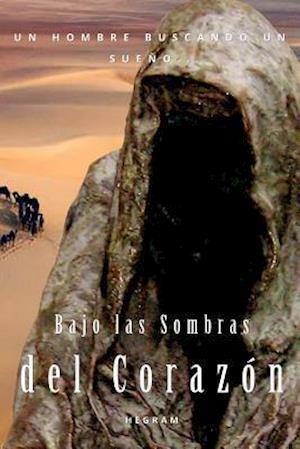 Bog, paperback Bajo Las Sombras del Corazon