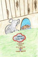 Charlie Churchmouse and Lessons from Miss Betty's Class
