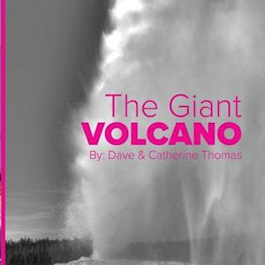 Bog, paperback The Giant Volcano af David C. Thomas