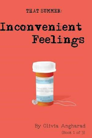 Inconvenient Feelings