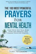 Prayer the 100 Most Powerful Prayers for Mental Health 2 Amazing Books Included to Pray for Brain Health & Healthy Eating