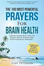 Prayer the 100 Most Powerful Prayers for Brain Health 2 Amazing Books Included to Pray for Stress & Heart Disease