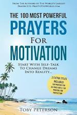 Prayer the 100 Most Powerful Prayers for Motivation 2 Amazing Books Included to Pray for Six Pack ABS & Protection
