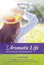 An Aromatic Life 2nd Edition