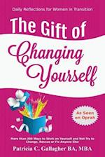 The Gift of Changing Yourself - Daily Reflections for Women in Transition
