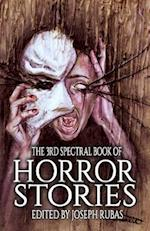 The 3rd Spectral Book of Horror Stories af Dave De Burgh