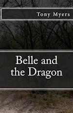 Belle and the Dragon