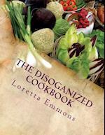 The Disoganized Cookbook