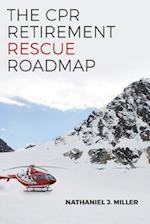 The CPR Retirement Rescue Roadmap