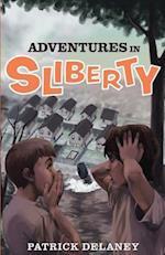 Adventures in Sliberty
