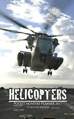 Helicopters Pocket Monthly Planner 2017
