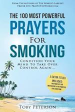 Prayer the 100 Most Powerful Prayers for Smoking 2 Amazing Books Included to Pray for Motivation & Addiction
