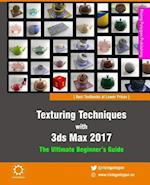 Texturing Techniques with 3ds Max 2017