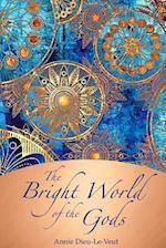 The Bright World of the Gods